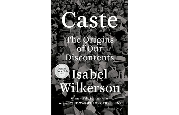 Caste: A Divisive Structure in the United States, India, and Nazi Germany